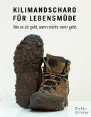 Kilimandscharo für Lebensmüde (eBook, ePUB)