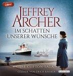 Im Schatten unserer Wünsche / Clifton-Saga Bd.4