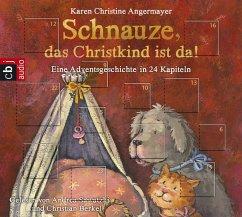 Schnauze, das Christkind ist da / Schnauze Bd.2 (1 Audio-CD) - Angermayer, Karen Christine