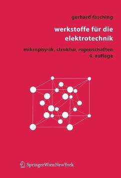 Werkstoffe für die Elektrotechnik (eBook, PDF) - Fasching, Gerhard M.