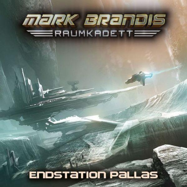Endstation Pallas / Mark Brandis Raumkadett Bd.9 (1 Audio-CD) - Brandis, Mark