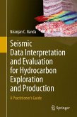Seismic Data Interpretation and Evaluation for Hydrocarbon Exploration and Production (eBook, PDF)