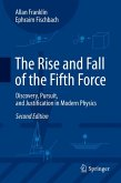 The Rise and Fall of the Fifth Force (eBook, PDF)