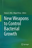 New Weapons to Control Bacterial Growth (eBook, PDF)