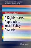 A Rights-Based Approach to Social Policy Analysis (eBook, PDF)