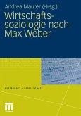 Wirtschaftssoziologie nach Max Weber (eBook, PDF)