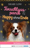 Torschlusspanik / Happy ohne Ende (eBook, ePUB)