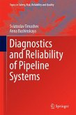 Diagnostics and Reliability of Pipeline Systems (eBook, PDF)
