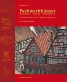 Fachwerkhäuser restaurieren - sanieren - modernisieren. (eBook, ePUB)