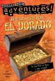 The Search for El Dorado (Totally True Adventures) (eBook, ePUB)