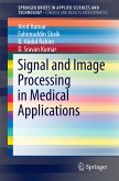 Signal and Image Processing in Medical Applications (eBook, PDF)