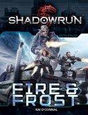 Shadowrun: Fire & Frost (eBook, ePUB)