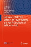 Influences of Electric Vehicles on Power System and Key Technologies of Vehicle-to-Grid (eBook, PDF)