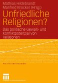 Unfriedliche Religionen? (eBook, PDF)