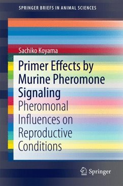 Primer Effects by Murine Pheromone Signaling (eBook, PDF) - Koyama, Sachiko