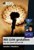 Mit Licht gestalten (eBook, PDF)