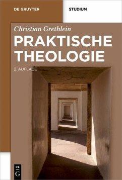 Praktische Theologie (eBook, PDF) - Grethlein, Christian