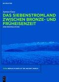 Das Siebenstromland zwischen Bronze- und Früheisenzeit (eBook, ePUB)