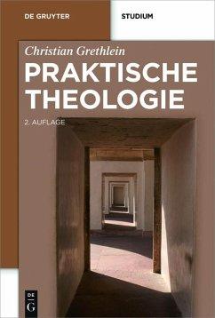 Praktische Theologie (eBook, ePUB) - Grethlein, Christian