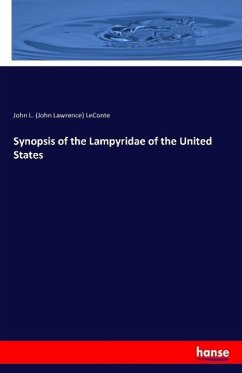 Synopsis of the Lampyridae of the United States - Leconte, John L.