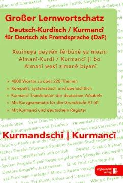 Großer Lernwortschatz Deutsch - Kurdisch / Kurm...