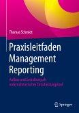 Praxisleitfaden Management Reporting (eBook, PDF)