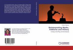 Reinterpreting Myths, Folklores and History
