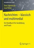 Nachrichten - klassisch und multimedial (eBook, PDF)
