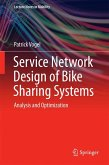 Service Network Design of Bike Sharing Systems (eBook, PDF)