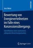 Bewertung von Energieverteilnetzen im Falle eines Konzessionsübergangs (eBook, PDF)