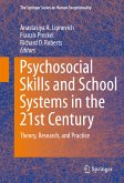 Psychosocial Skills and School Systems in the 21st Century (eBook, PDF)