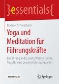 Yoga und Meditation für Führungskräfte (eBook, PDF)