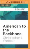 American to the Backbone: The Life of James W. C. Pennington, the Fugitive Slave Who Became One of the First Black Abolitionists