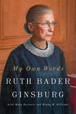 My Own Words - Ginsburg, Ruth Bader