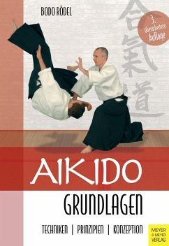 Aikido Grundlagen - Rödel, Bodo