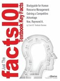 Studyguide for Human Resource Management: Gaining a Competitive Advantage by Noe, Raymond A., ISBN 9780077437251