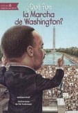 Que Fue La Marcha de Washington?