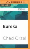Eureka: Discovering Your Inner Scientist