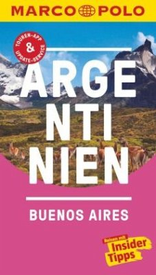 MARCO POLO Reiseführer Argentinien, Buenos Aires - Schillat, Monika