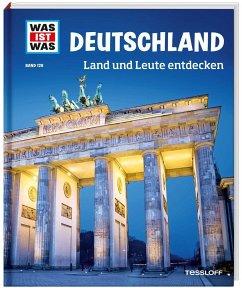 Deutschland. Land und Leute entdecken / Was ist was Bd.126 - Weller-Essers, Andrea