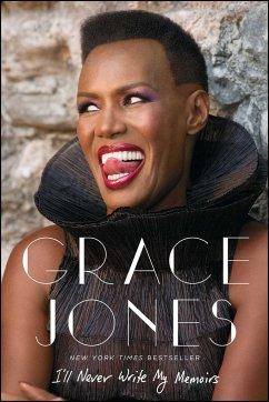 I'll Never Write My Memoirs - Jones, Grace; Morley, Paul