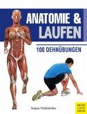 Anatomie & Laufen (Anatomie & Sport, Band 3)