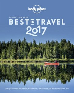 9783829715492 - Hrsg. v. Pickard, Piers: Lonely Planet Best in Travel 2017 - Buch