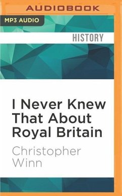 I Never Knew That about Royal Britain - Winn, Christopher