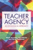 Teacher Agency: An Ecological Approach