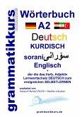 Wörterbuch Deutsch - Kurdisch - Sorani - Englisch A2