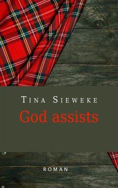 God assists - Sieweke, Tina