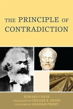 The Principle of Contradiction - Conze, Edward