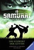 Das Schwert der Göttin / Samurai Secrets Bd.4 (eBook, ePUB)