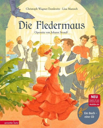 Die Fledermaus - Wagner-Trenkwitz, Christoph